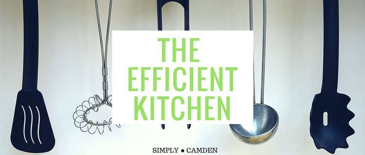 The Efficient Kitchen: A How-To Guide