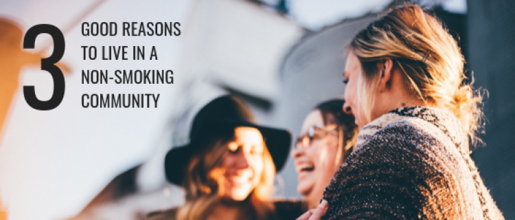 Three good reasons to live in a non-smoking community