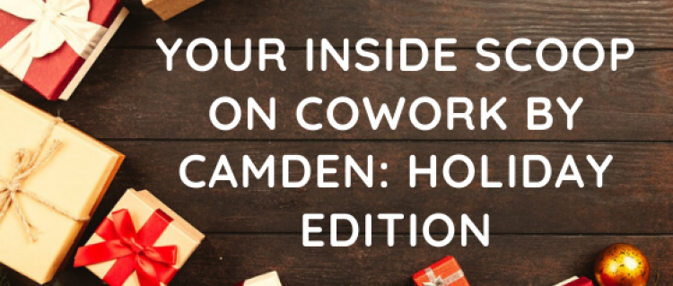 CoWork by Camden: Holiday Edition