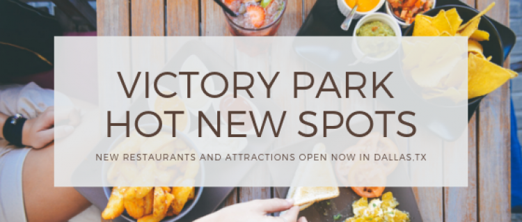 New Restaurants Open In Dallas, TX Victory Park